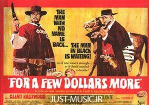 موسیقی متن فیلم به خاطر یک مشت دلار A Fistful of Dollars