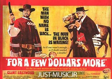 دانلود موزیک فیلم وسترن یک مشت دلار شاهکاری از انیو موریکونه