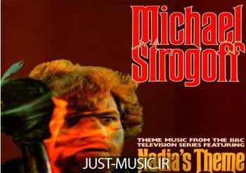 دانلود موزیک بسیار زیبای سریال میشل استروگف Michael Strogoff