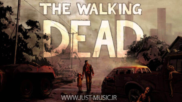 موسیقی بازی مردگان متحرک The Walking Dead