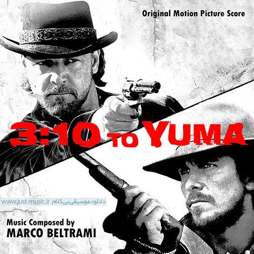 آهنگ بسیار زیبای فیلم قطار ۳:۱۰ به یوما ۳:۱۰ To Yuma