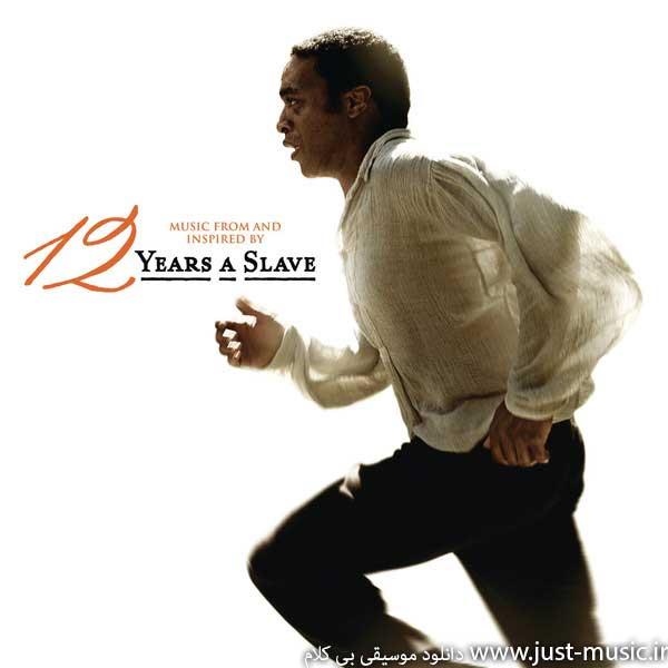 موسیقی متن فیلم ۱۲ سال بردگی