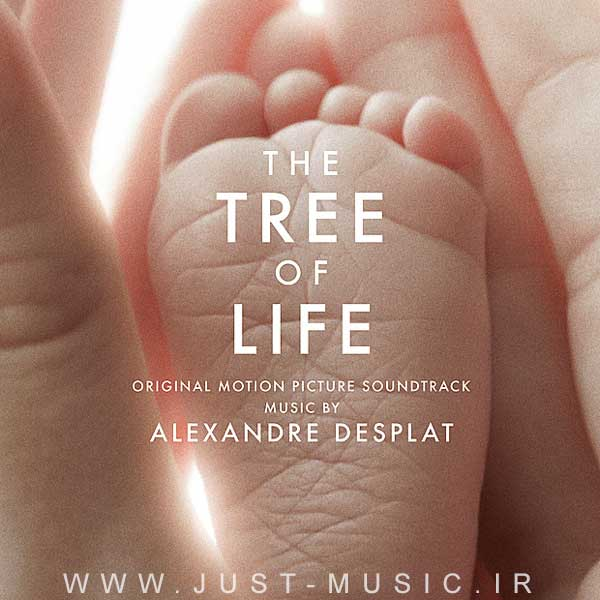 موسیقی متن فیلم درخت زندگی The Tree of Life