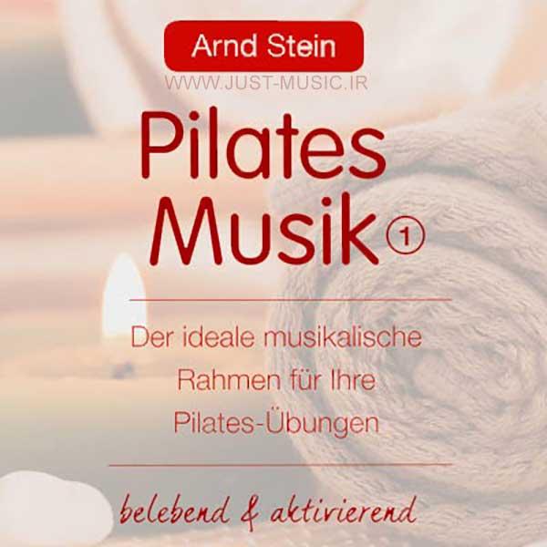 آهنگ های مخصوص پیلاتس Pilates اثر آرند اشتاین