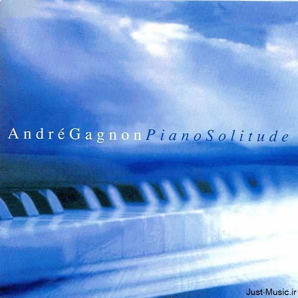تکنوازی پیانو زیبای آندره گاگنون Andre Gagnon در آلبوم Piano Solitude