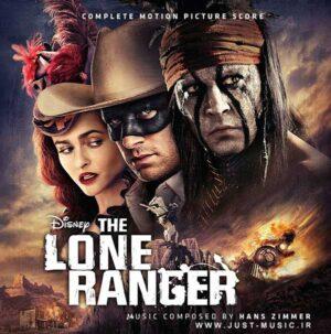 موسیقی متن فیلم رنجر تنها The Lone Ranger