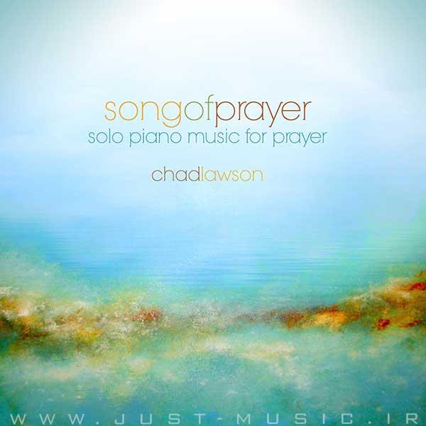 موسیقی برای دعا Songs of Prayer آلبومی متفاوت از چاد لاوسون