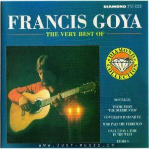 مجموعه بهترین آهنگ های فرانسیس گویا Francis Goya