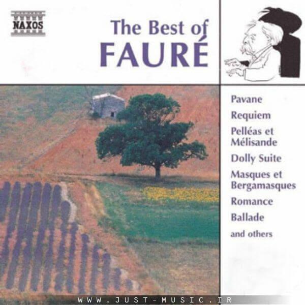 مجموعه بهترین آهنگ های کلاسیک گابریل فوره Gabriel Faure
