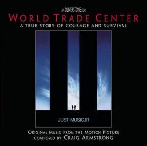 موسیقی متن فیلم مرکز تجارت جهانی World Trade Center