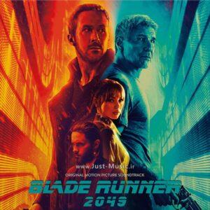 موسیقی متن فیلم بلید رانر 2049 Blade Runner