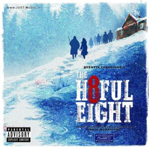 موسیقی متن فیلم هشت نفرت انگیز The Hateful Eight