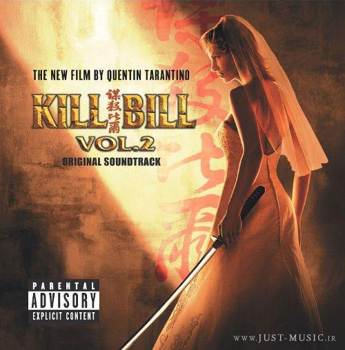 موسیقی متن فیلم بیل را بکش 2 Kill Bill Vol