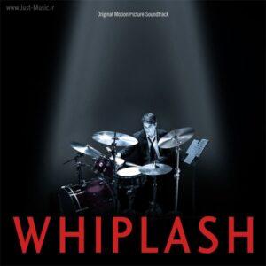 موسیقی متن فیلم ویپلش Whiplash