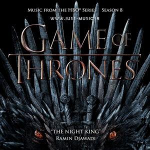 آهنگ شاه شب The Night King از سریال بازی تاج و تخت فصل هشتم