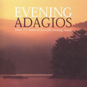 بهترین آهنگ های آداجیو برای عصر و غروب Evening Adagios