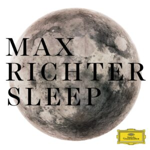 آلبوم موسیقی بی کلام خواب Sleep شاهکاری از مکس ریشتر