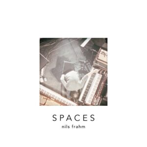 آلبوم موسیقی Spaces (فضاها) شاهکاری از نیلس فرام Nils Frahm