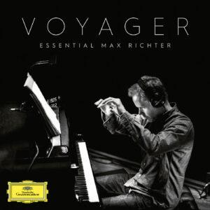 مکس ریشتر: مجموعه بهترین آهنگ ها و مهم ترین آثار Voyager – Essential Max Richter